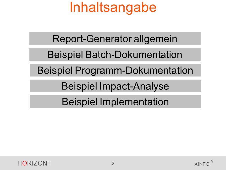 Inhaltsangabe Report-Generator allgemein Beispiel Batch-Dokumentation