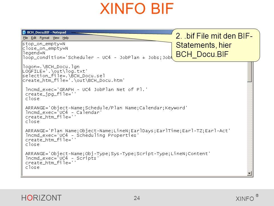 XINFO BIF 2. .bif File mit den BIF-Statements, hier BCH_Docu.BIF