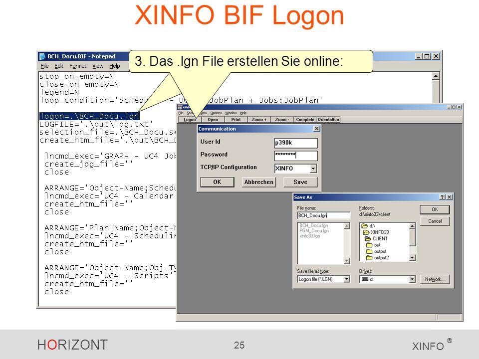 XINFO BIF Logon 3. Das .lgn File erstellen Sie online: