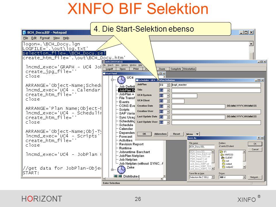XINFO BIF Selektion 4. Die Start-Selektion ebenso