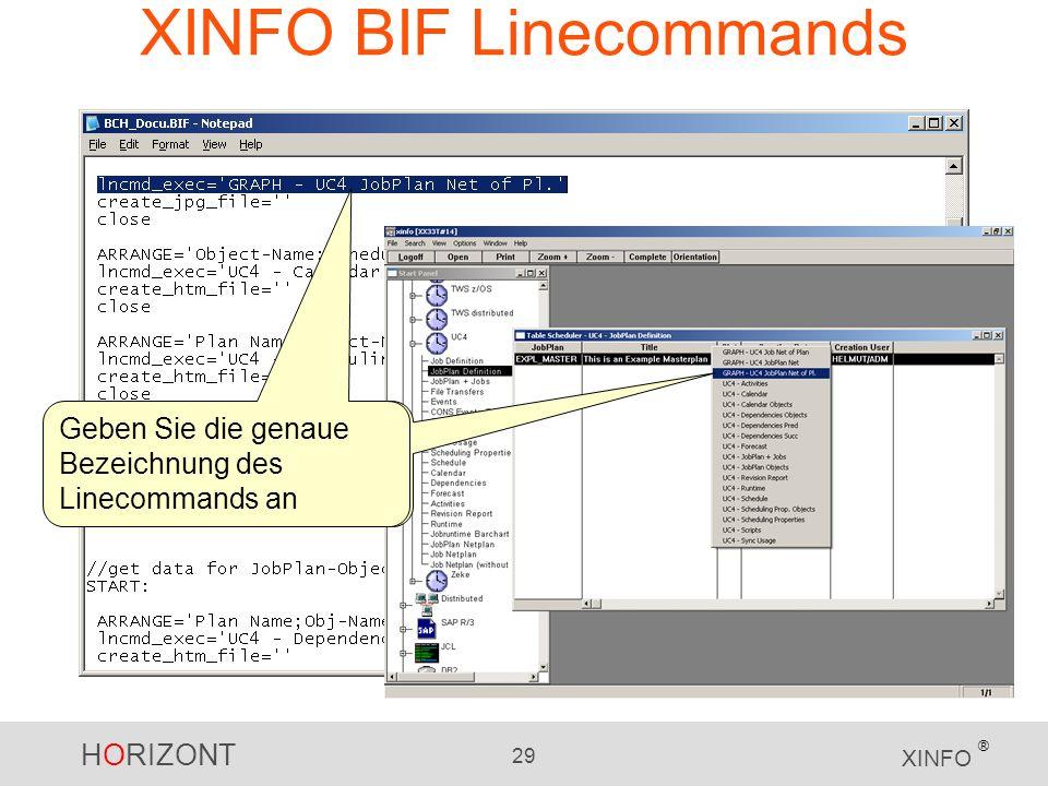 XINFO BIF Linecommands