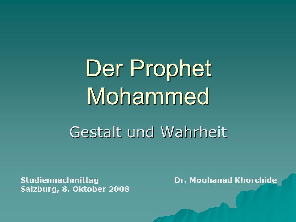 Der Prophet Mohammed Gestalt und Wahrheit