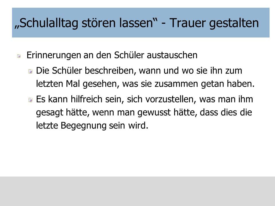 """""""Schulalltag stören lassen - Trauer gestalten"""