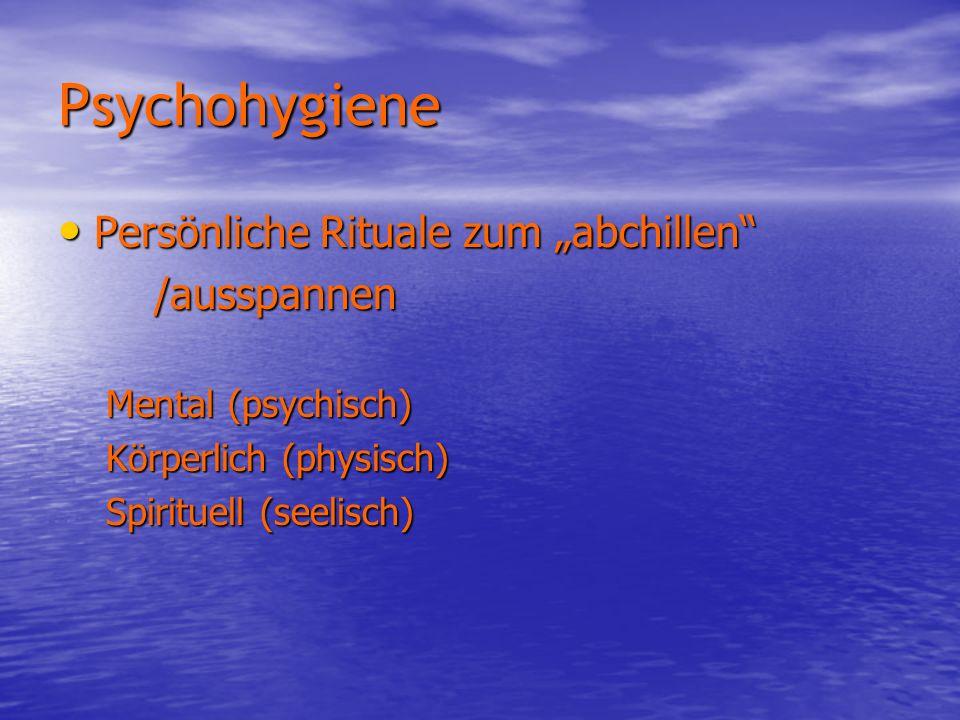 """Psychohygiene Persönliche Rituale zum """"abchillen /ausspannen"""