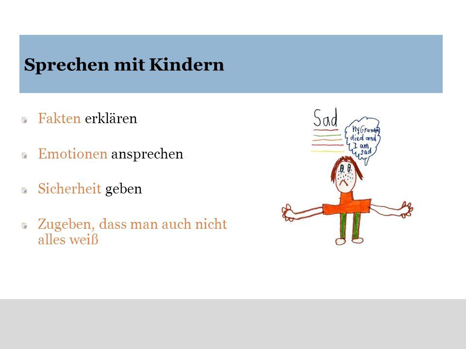 Sprechen mit Kindern Fakten erklären Emotionen ansprechen