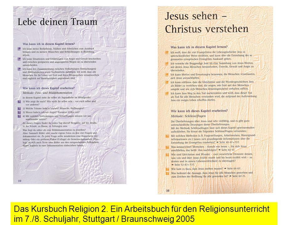 Das Kursbuch Religion 2. Ein Arbeitsbuch für den Religionsunterricht im 7./8.