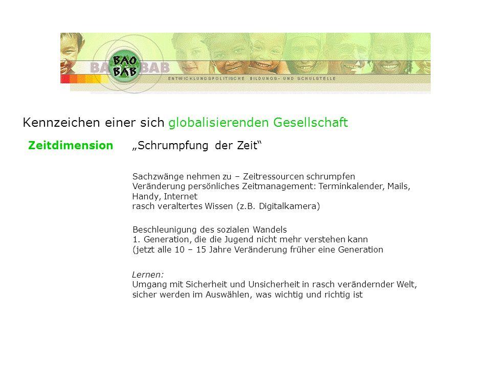 Kennzeichen einer sich globalisierenden Gesellschaft