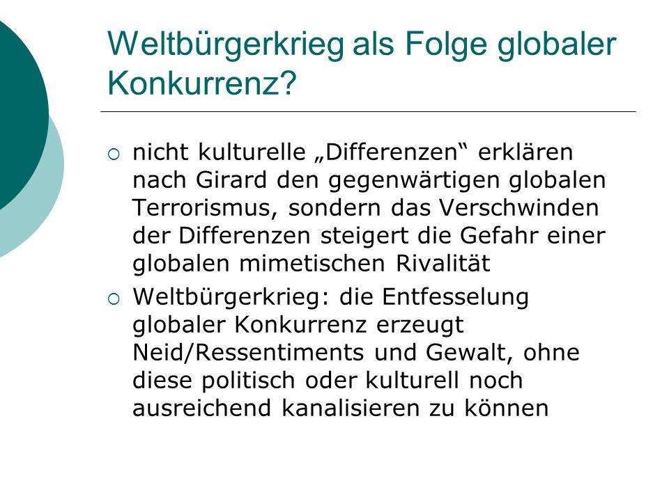Weltbürgerkrieg als Folge globaler Konkurrenz
