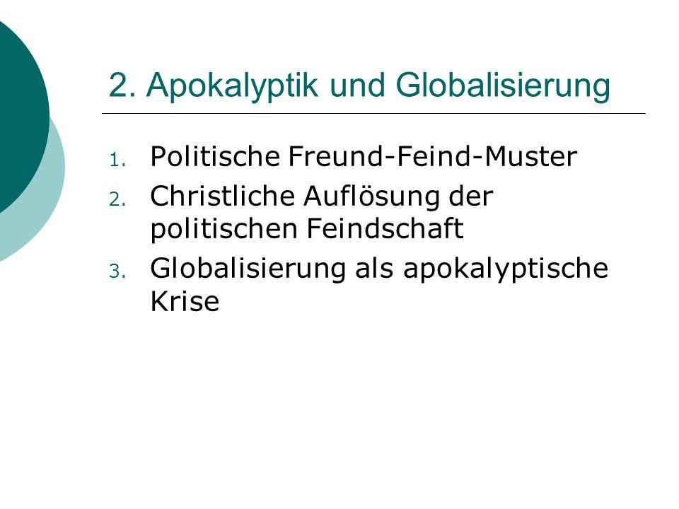 2. Apokalyptik und Globalisierung