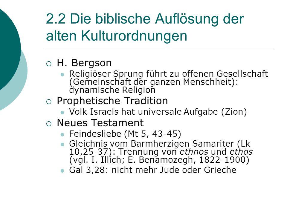 2.2 Die biblische Auflösung der alten Kulturordnungen