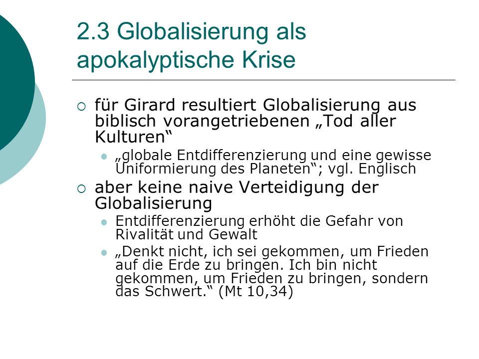 2.3 Globalisierung als apokalyptische Krise