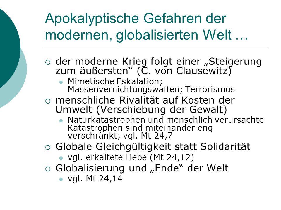 Apokalyptische Gefahren der modernen, globalisierten Welt …