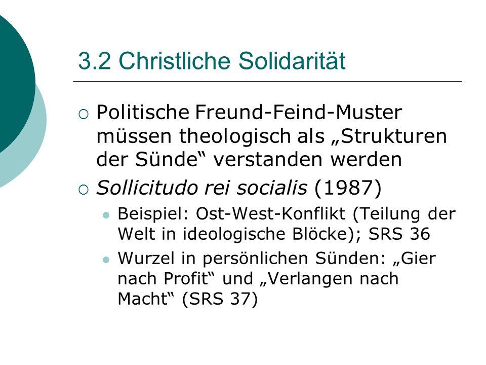 3.2 Christliche Solidarität