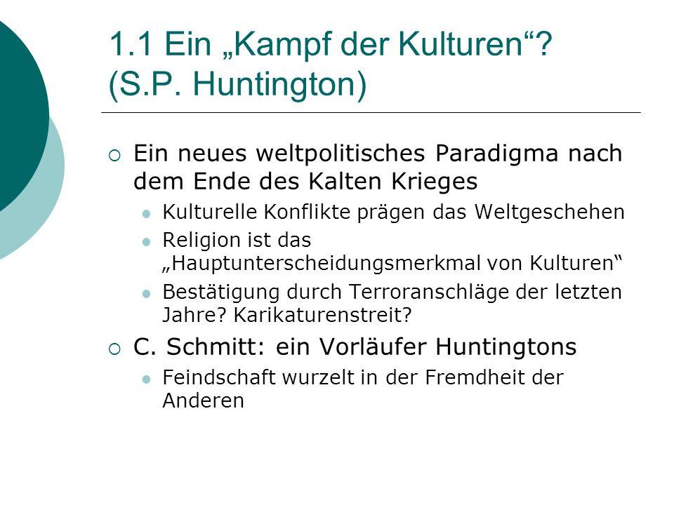 """1.1 Ein """"Kampf der Kulturen (S.P. Huntington)"""