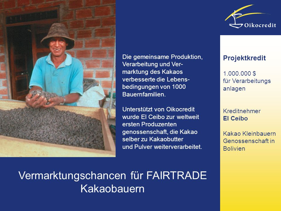 Vermarktungschancen für FAIRTRADE Kakaobauern