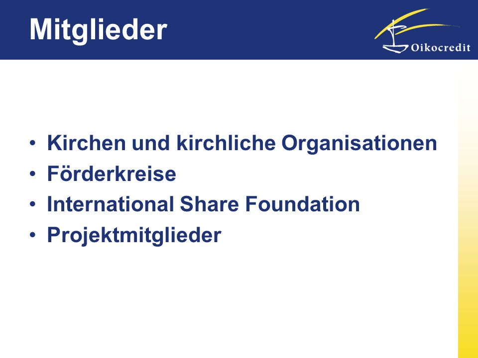 Mitglieder Kirchen und kirchliche Organisationen Förderkreise