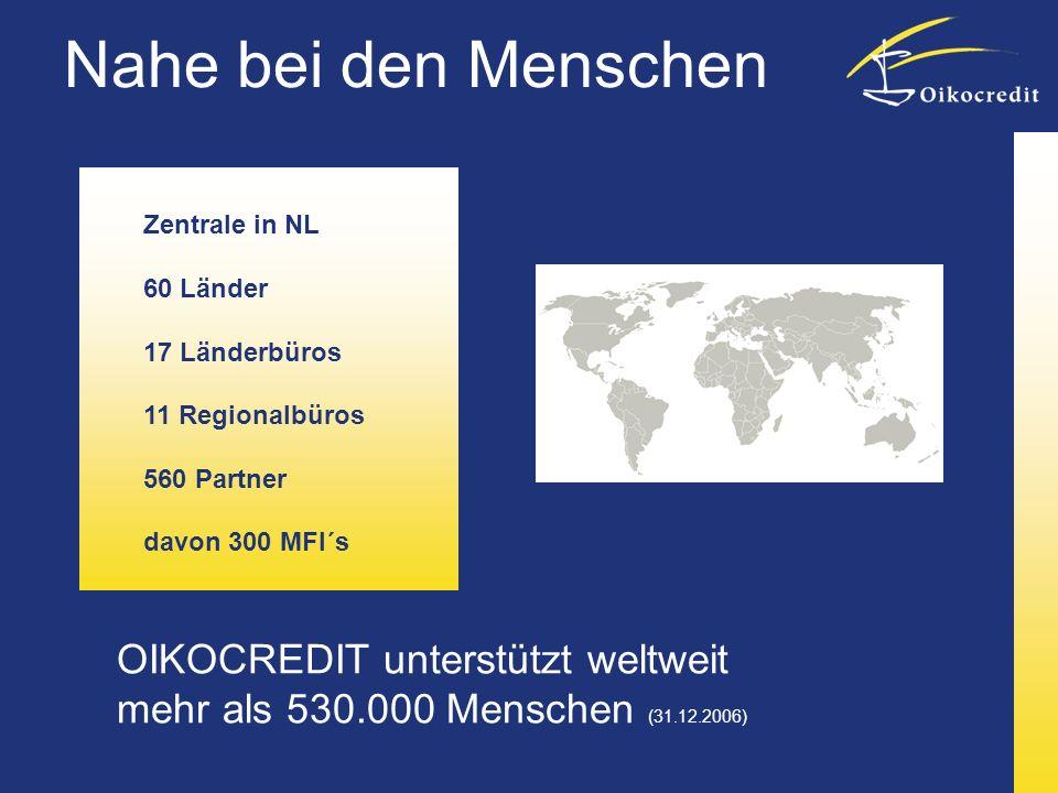 Nahe bei den Menschen Zentrale in NL. 60 Länder. 17 Länderbüros. 11 Regionalbüros. 560 Partner.