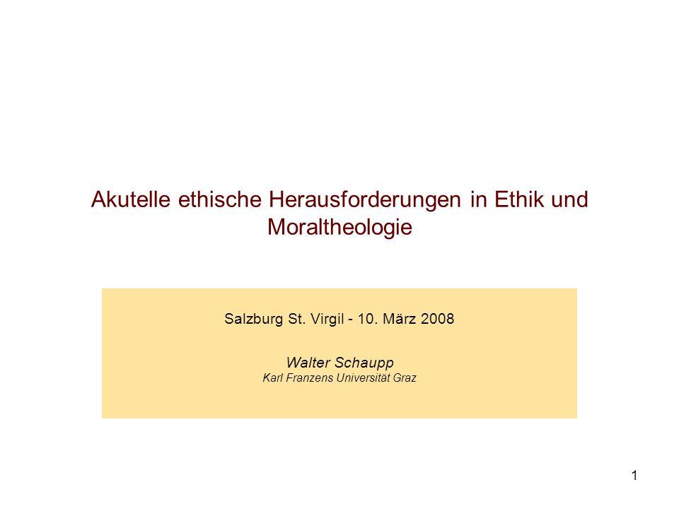 Akutelle ethische Herausforderungen in Ethik und Moraltheologie