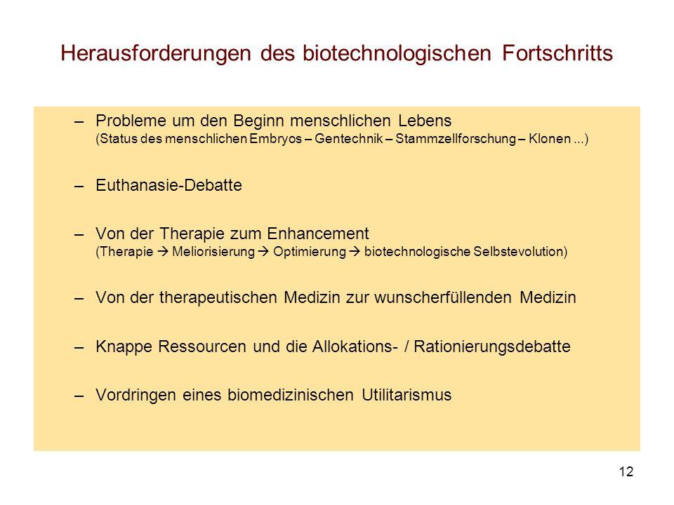Herausforderungen des biotechnologischen Fortschritts