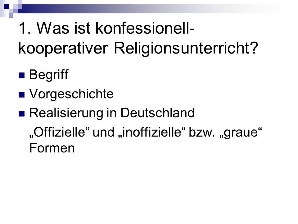 1. Was ist konfessionell-kooperativer Religionsunterricht