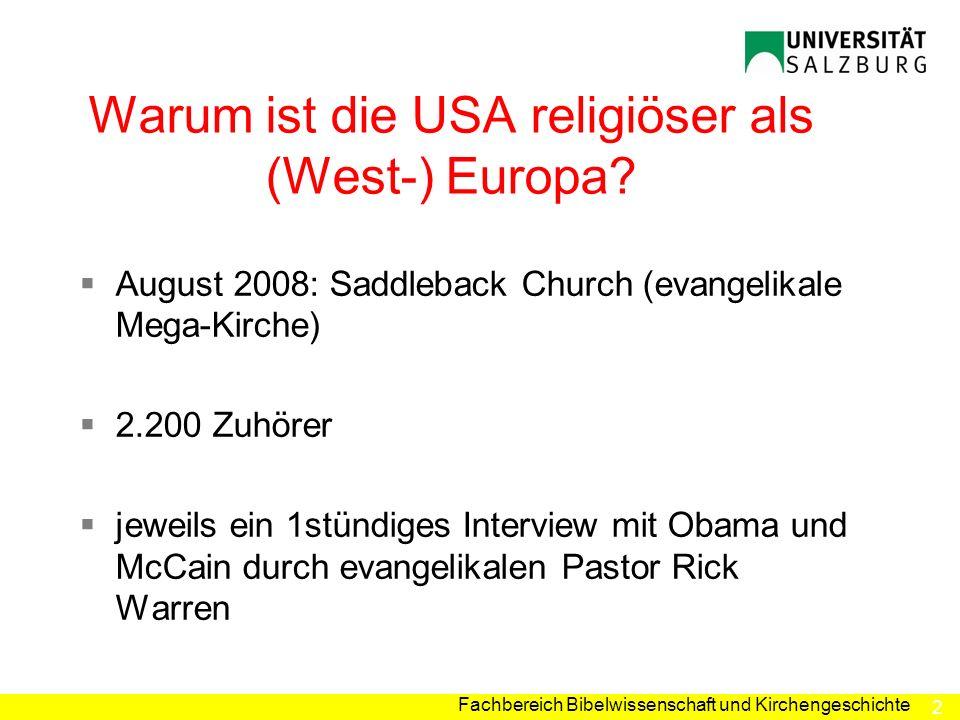 Warum ist die USA religiöser als (West-) Europa