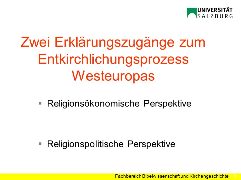 Zwei Erklärungszugänge zum Entkirchlichungsprozess Westeuropas