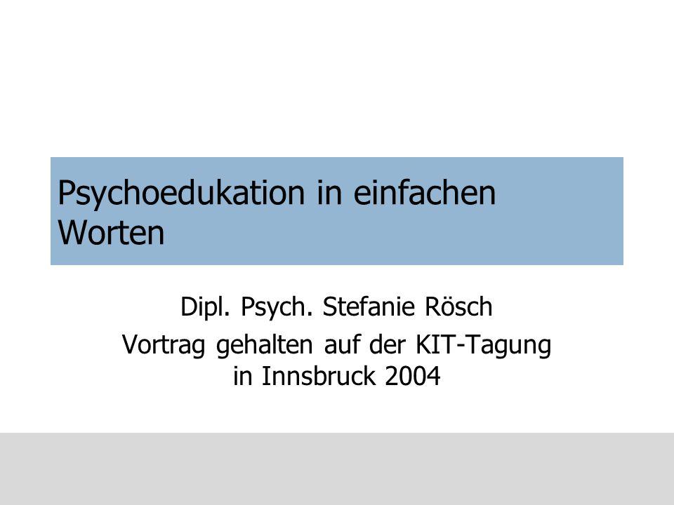 Psychoedukation in einfachen Worten