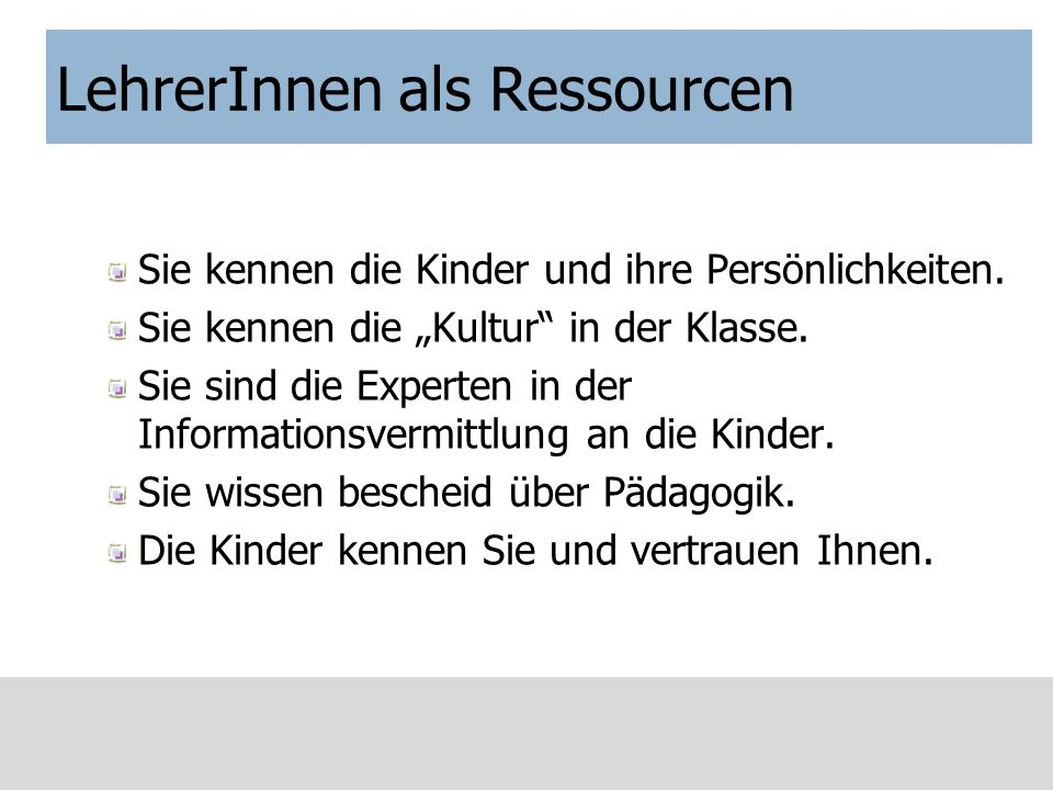 LehrerInnen als Ressourcen