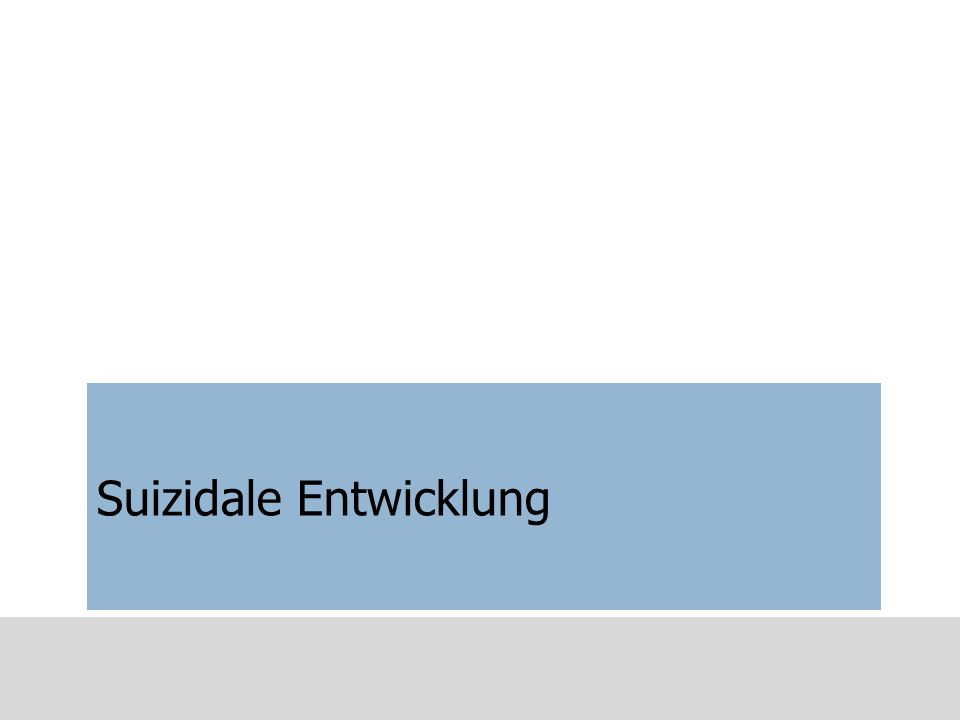 Suizidale Entwicklung