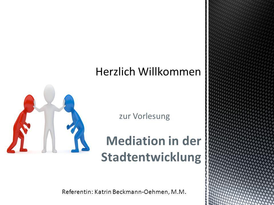 zur Vorlesung Mediation in der Stadtentwicklung