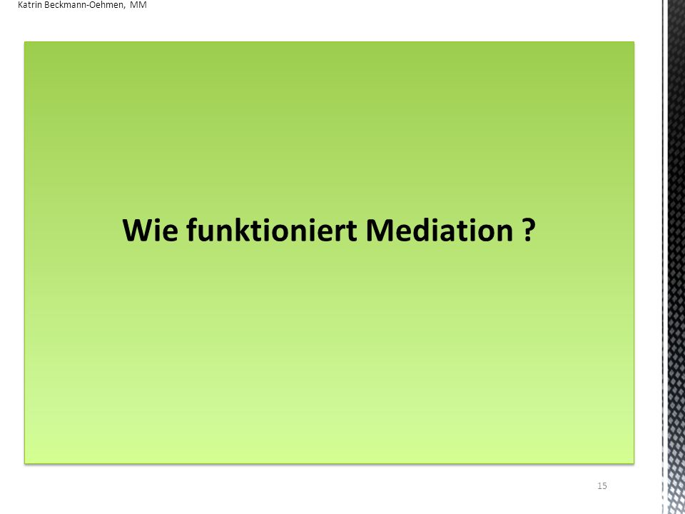 Wie funktioniert Mediation