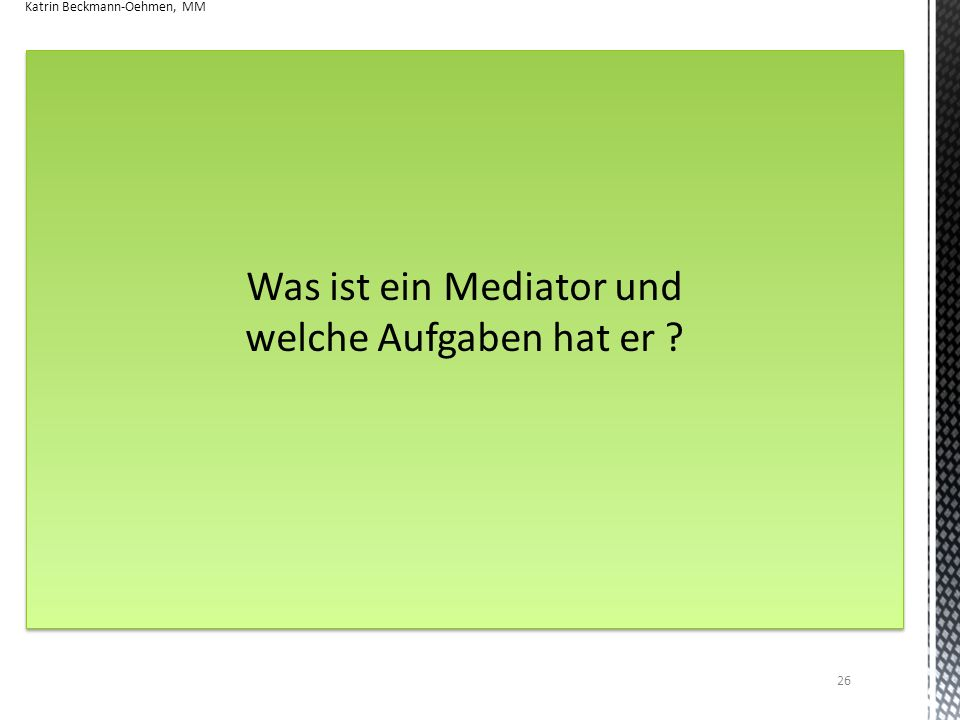 Was ist ein Mediator und