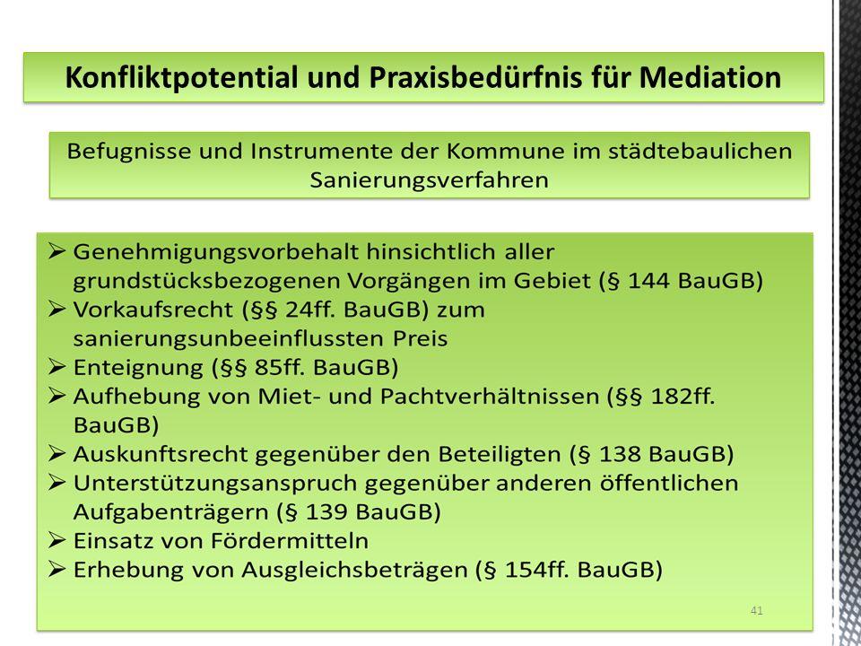 Konfliktpotential und Praxisbedürfnis für Mediation