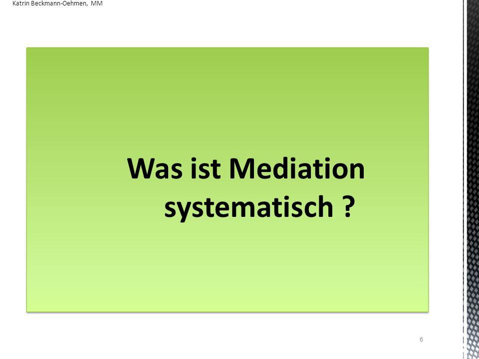 Was ist Mediation systematisch