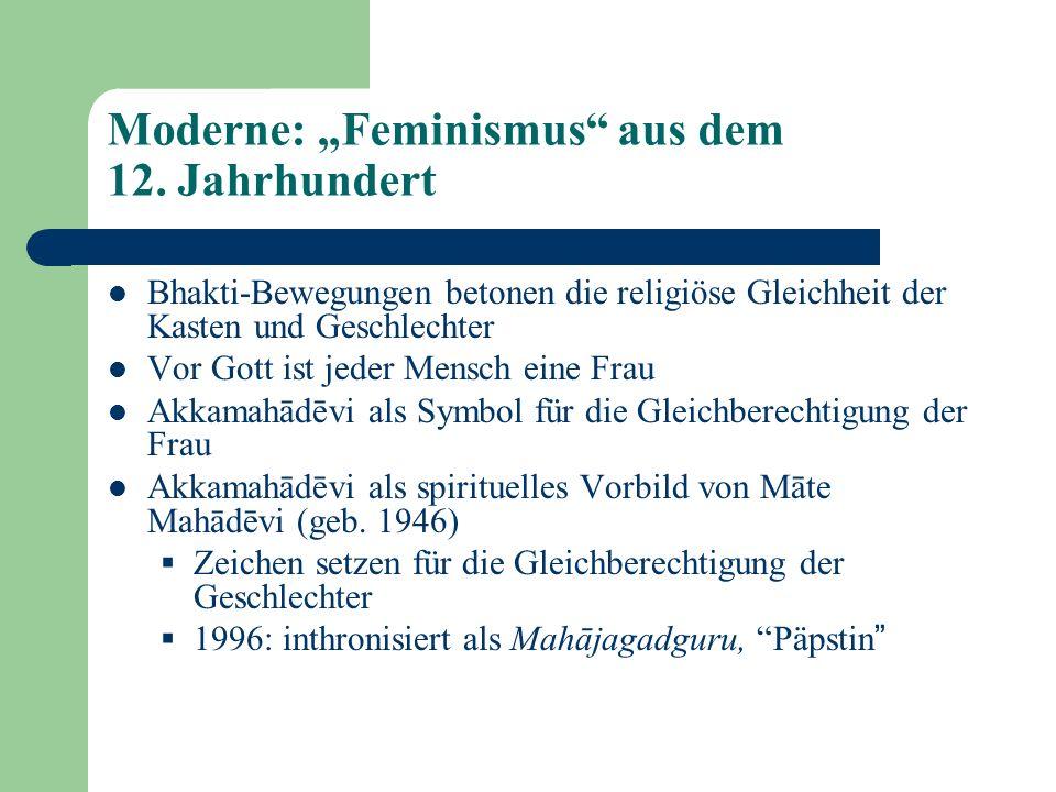 """Moderne: """"Feminismus aus dem 12. Jahrhundert"""