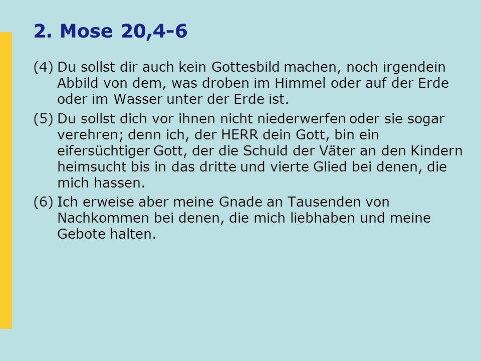 2. Mose 20,4-6