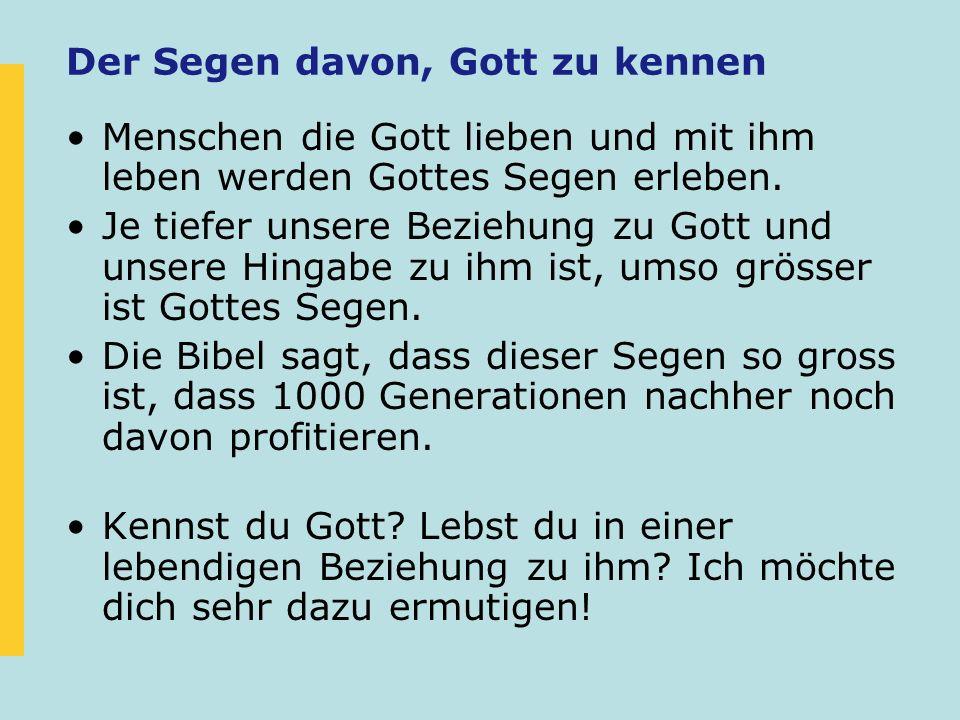 Der Segen davon, Gott zu kennen