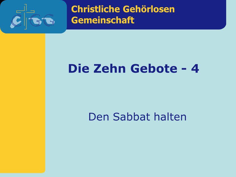 Die Zehn Gebote - 4 Den Sabbat halten