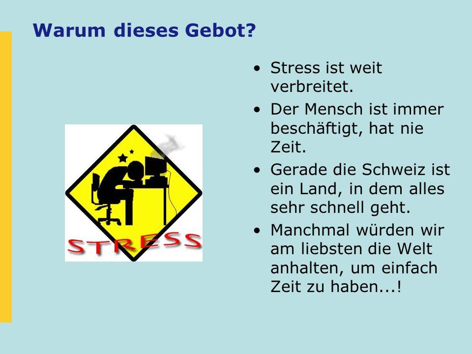 Warum dieses Gebot Stress ist weit verbreitet.