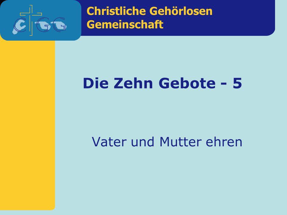 Die Zehn Gebote - 5 Vater und Mutter ehren