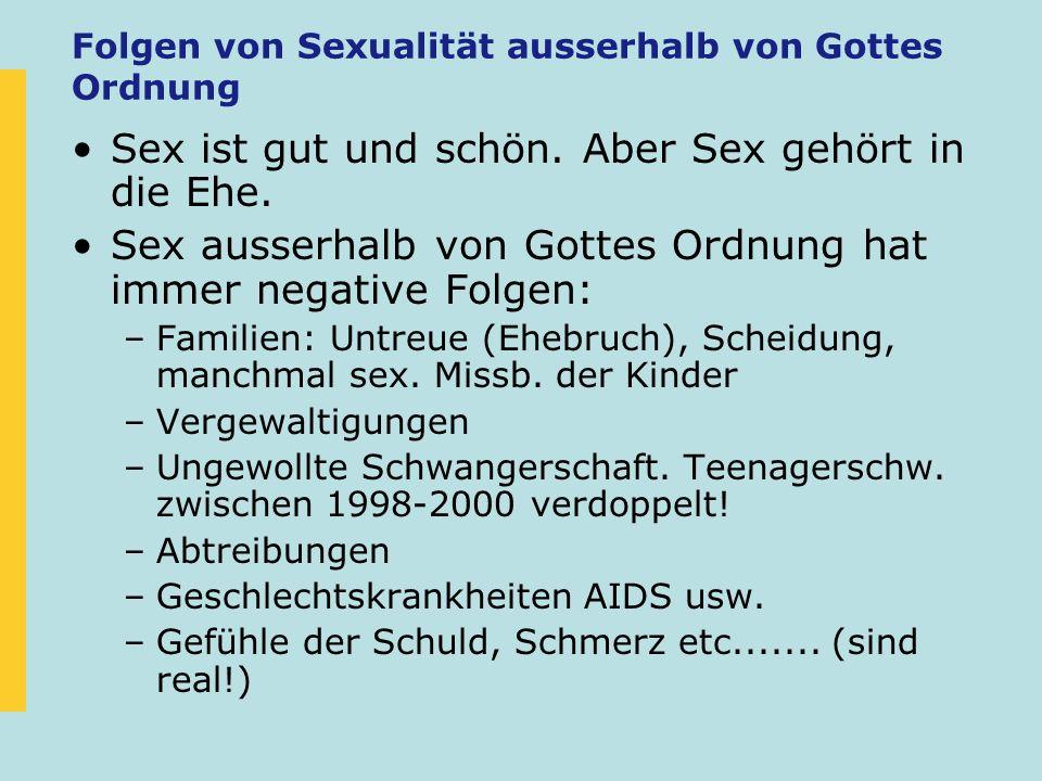 Folgen von Sexualität ausserhalb von Gottes Ordnung
