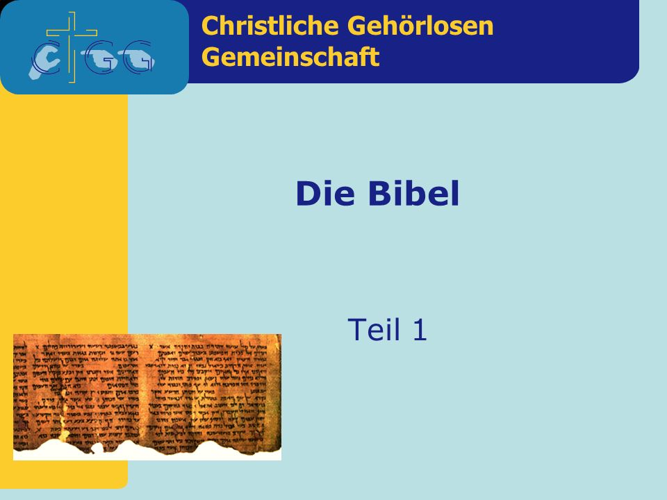 Die Bibel Teil 1