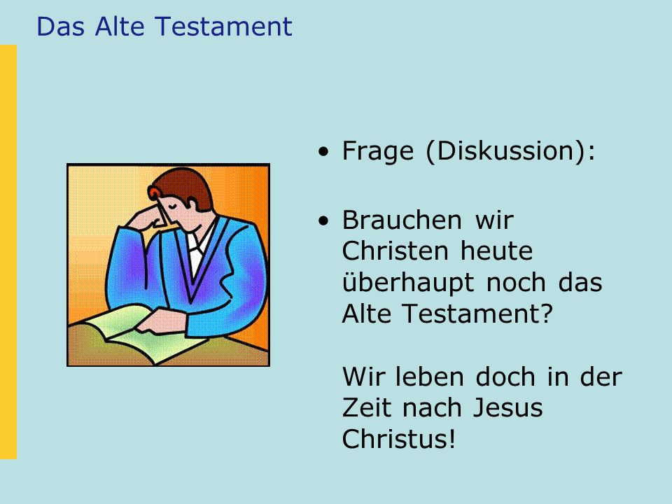 Das Alte Testament Frage (Diskussion):