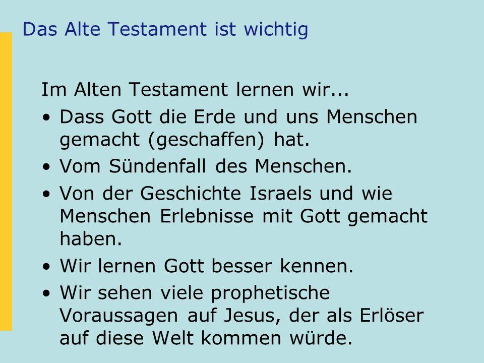 Das Alte Testament ist wichtig