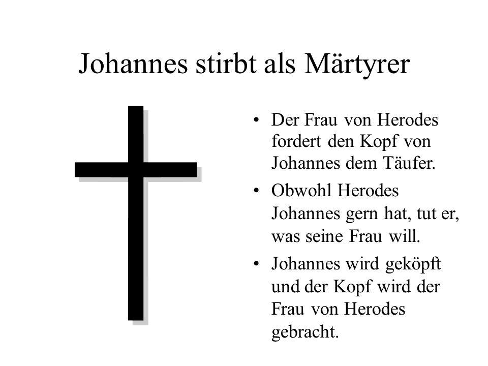 Johannes stirbt als Märtyrer