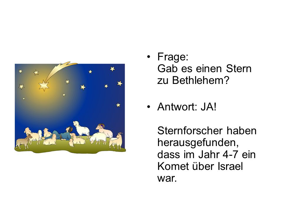 Frage: Gab es einen Stern zu Bethlehem