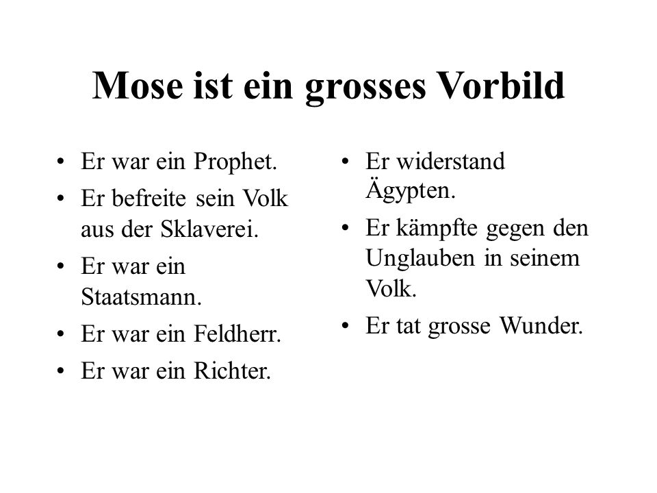 Mose ist ein grosses Vorbild