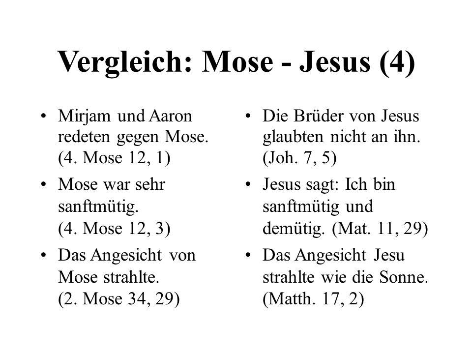 Vergleich: Mose - Jesus (4)