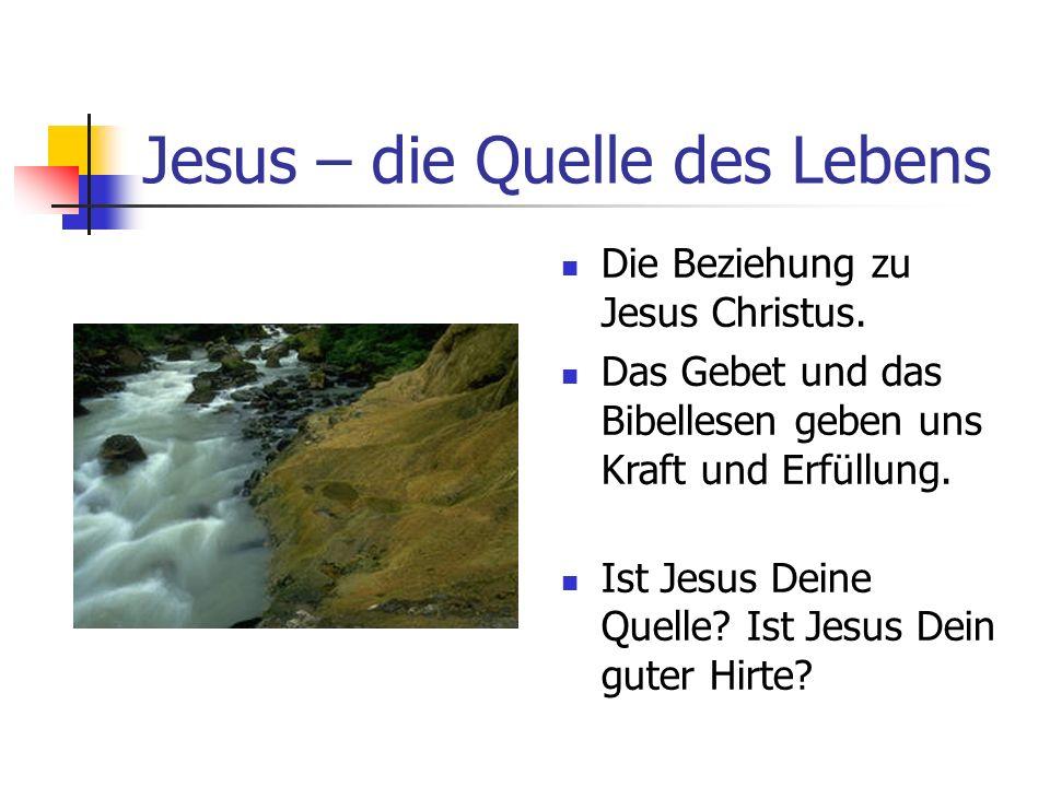 Jesus – die Quelle des Lebens