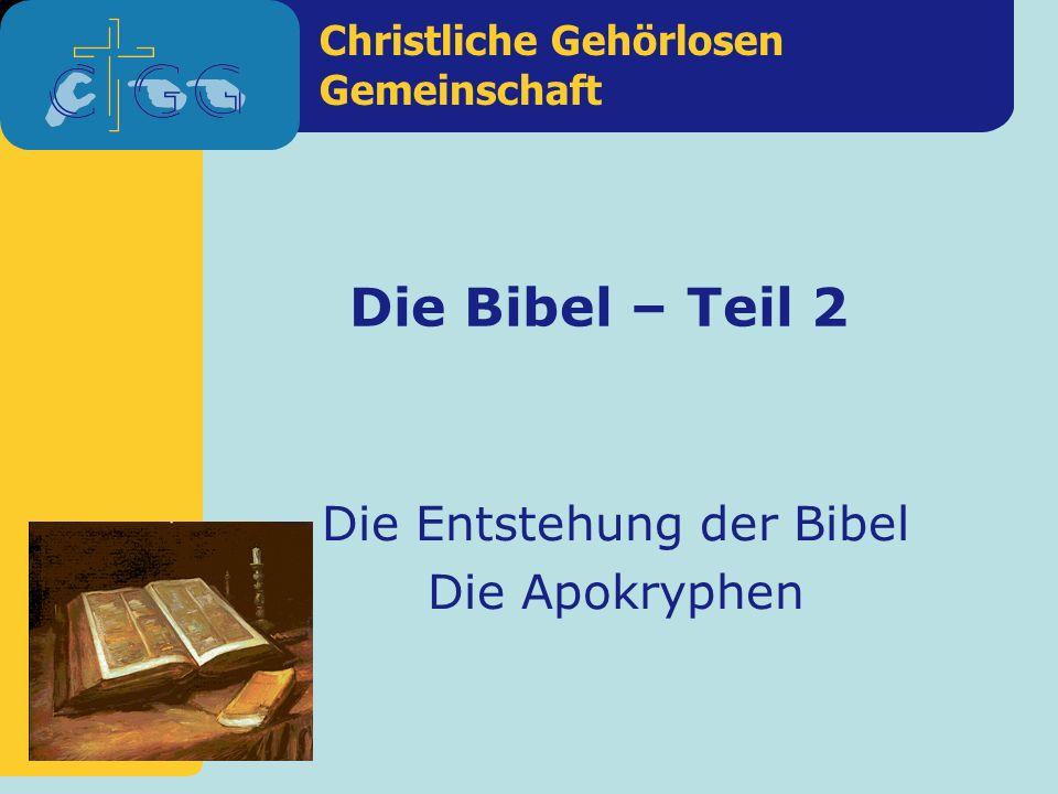 Die Entstehung der Bibel Die Apokryphen